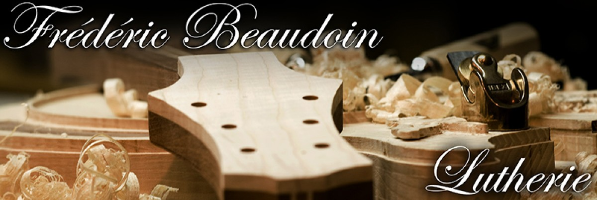 Frederic Beaudoin,  Luthier